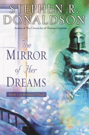 The Mirror of Her Dreams ebook by Stephen R. Donaldson