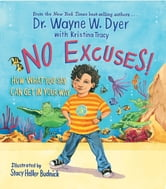 No Excuses! ebook by Wayne Dyer