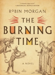 The Burning Time ebook by Robin Morgan