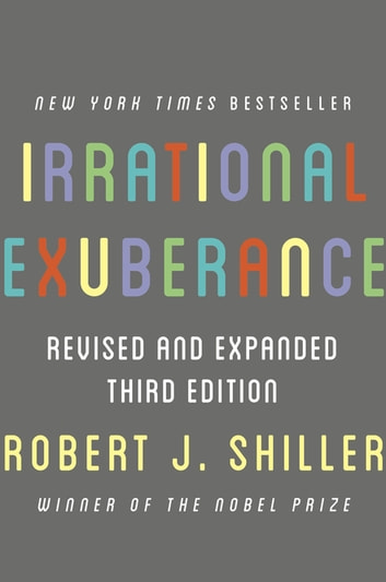 Irrational Exuberance - Revised and Expanded Third Edition ebook by Robert J. Shiller