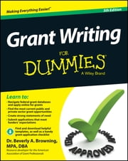 Grant Writing For Dummies ebook by Beverly A. Browning