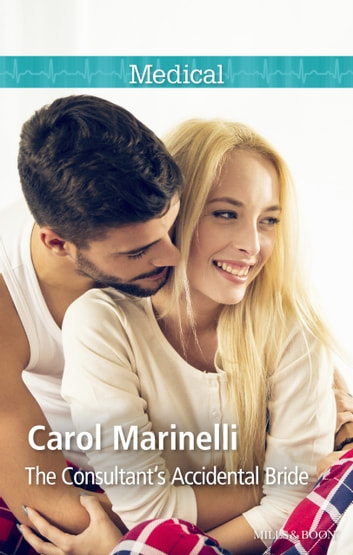 The Consultant's Accidental Bride ebook by Carol Marinelli