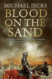 Blood on the Sand ebook by Michael Jecks