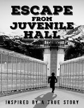 Escape from Juvenile Hall ebook by Peter McGovern