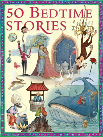 50 Children's Bedtime Stories ebook by
