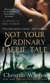 Not Your Ordinary Faerie Tale ebook by Christine Warren
