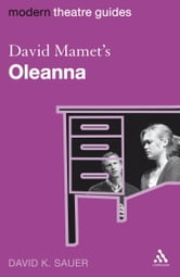 David Mamet's Oleanna ebook by Professor David K. Sauer