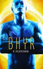 Bhyr - Alien Warrior, #3 ebook by Penelope Fletcher