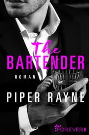 The Bartender - Roman ebook by Piper Rayne, Dorothee Witzemann