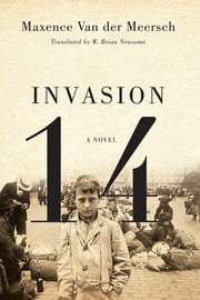Invasion 14 ebook by Maxence Van der Meersch,W. Brian Newsome