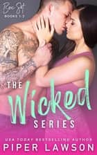 The Wicked Series: Books 1-2 ebook by Piper Lawson
