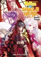 The Rising of the Shield Hero Volume 04 ebook by Aneko Yusagi