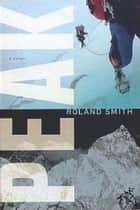 Peak ebook by Roland Smith