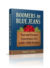 Boomers in Blue Jeans ebook by Karen Farley