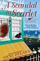 A Scandal in Scarlet - A Sherlock Holmes Bookshop Mystery ekitaplar by Vicki Delany