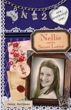 Our Australian Girl - Nellie And Secret The Letter (Book 2) ebook by Penny Matthews