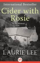 Cider with Rosie ebook by Laurie Lee