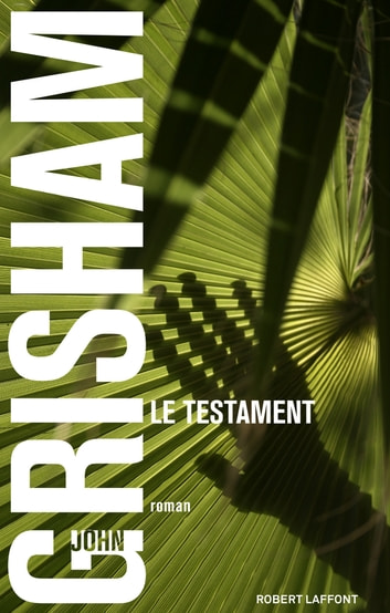 Le Testament ebook by John GRISHAM