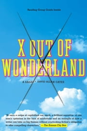 X Out Of Wonderland ebook by David Allan Cates