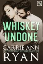 Whiskey Undone ebook by