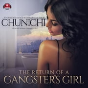 The Return of a Gangster's Girl audiobook by Chunichi, Buck 50 Productions