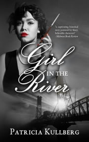 Girl in the River ebook by Patricia Kullberg