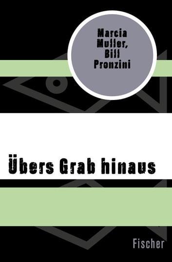 Übers Grab hinaus ebook by Marcia Muller,Bill Pronzini