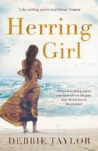 Herring Girl ebook by Debbie Taylor