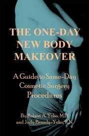 The One-Day New Body Makeover ebook by Robert Yoho