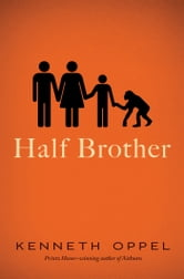 Half Brother ebook by Kenneth Oppel