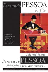 Fernando Pessoa and Co. - Selected Poems ebook by Fernando Pessoa,Richard Zenith
