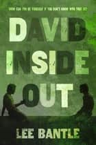 David Inside Out ebook by Lee Bantle