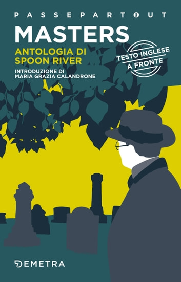 Antologia di Spoon River ebook by Edgar Lee Masters