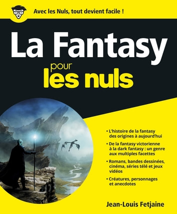 La Fantasy pour les Nuls, grand format ebook by Jean-Louis FETJAINE