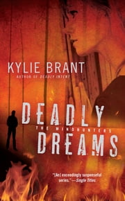 Deadly Dreams ebook by Kylie Brant