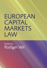 European Capital Markets Law ebook by Rüdiger Veil