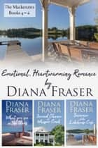 The Mackenzies (Books 4–6) - Emotional and Heartwarming Romance ebook by Diana Fraser
