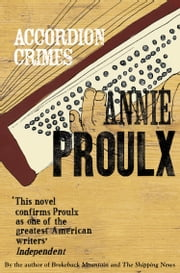 Accordion Crimes ekitaplar by Annie Proulx
