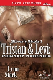 Tristan & Levi: Perfect Together ebook by Lynn Stark