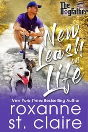 New Leash on Life Ebook di Roxanne St. Claire