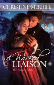 A Wicked Liaison ebook by Christine Merrill