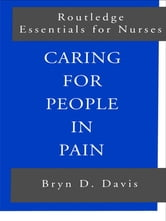 Caring for People in Pain ebook by Bryn Davis,Bryn D. Davis