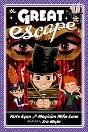The Great Escape ebook by Kate Egan,Mike Lane,Eric Wight