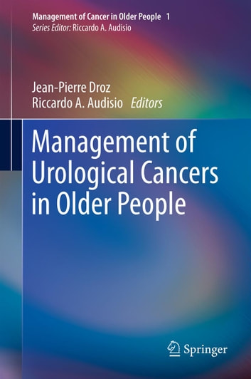 Management of Urological Cancers in Older People ebook by