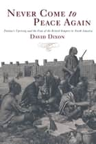Never Come to Peace Again ebook by David Dixon