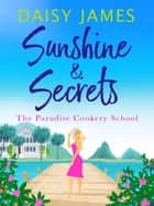 Sunshine & Secrets 電子書 by Daisy James