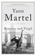 Beatrice and Virgil ebook by Yann Martel