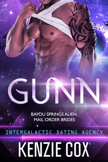 Gunn - Intergalactic Dating Agency ebook by Kenzie Cox