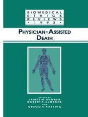 Physician-Assisted Death ebook by James M. Humber,Robert F. Almeder,Gregg A. Kasting