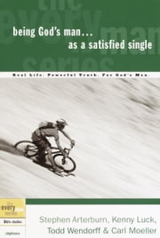 Being God's Man as a Satisfied Single ebook by Stephen Arterburn,Kenny Luck,Todd Wendorff